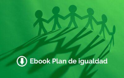 Plan de igualdad en las empresas: Guía Ebook gratis